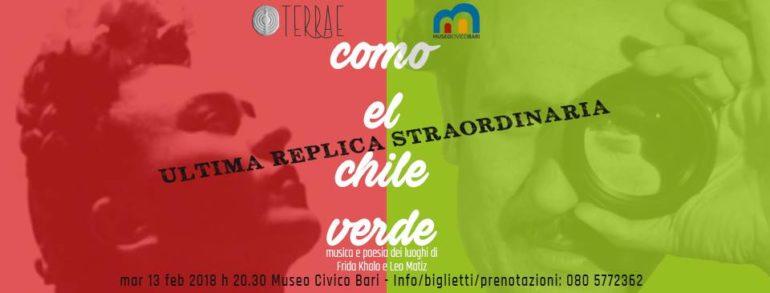 como-el-chile-verde-ultima-replica-13-febbraio-museo-civico-bari