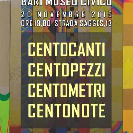 100 canti 100 pezzi 100 metri 100 note - Museo Civico Bari