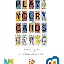 play-your-cards-Museo-Civico-Bari
