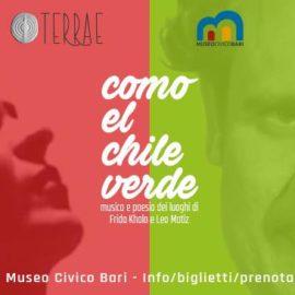 Como el chile verde - Museo Civico Bari